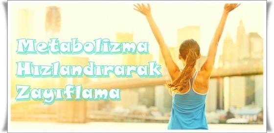metabolizma-hizlandirarak-zayiflama