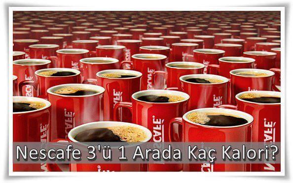 Nescafe 3'ü 1 Arada Kaç Kalori?